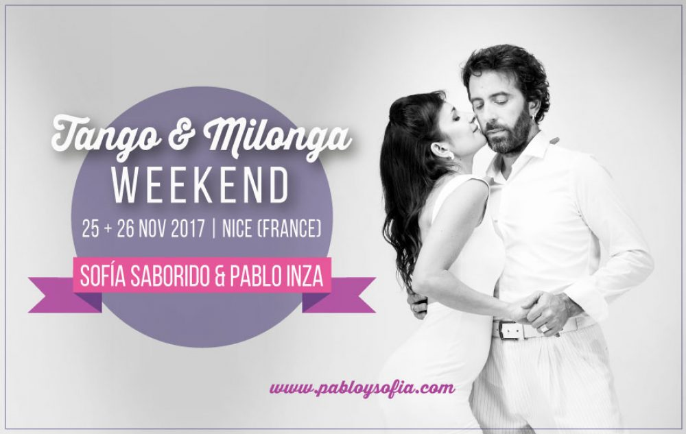 Pablo Inza & Sofia Saborido - Tango & Milonga Weekend - Nice
